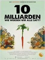 """Plakatmotiv """"10 Milliarden - Wie werden wir alle satt?"""""""