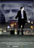 """Plakatmotiv """"NRW-Premiere: Der serbische Anwalt  - Verteidige das Unfassbare!"""""""