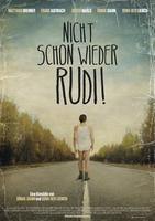 """Plakatmotiv """"Nicht schon wieder Rudi"""""""