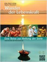 """Plakatmotiv """"Wunder der Lebenskraft - Eine Reise zur Heilung der Seele"""""""