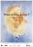"""Plakatmotiv """"Wer ist Oda Jaune?"""""""