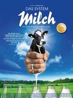 """Plakatmotiv """"Das System Milch"""""""