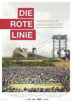 """Plakatmotiv """"Die rote Linie – Vom Widerstand im Hambacher Forst"""""""
