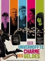 """Plakatmotiv """"Der Unverhoffte Charme des Geldes"""""""