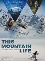 "Plakatmotiv ""This Mountain Life - Die Magie der Berge"""