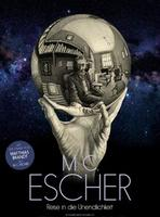 """Plakatmotiv """"M. C. Escher - Reise in die Unendlichkeit"""""""