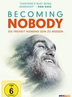 """Plakatmotiv """"Becoming Nobody - Die Freiheit niemand sein zu müssen"""""""