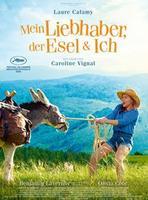 """Plakatmotiv """"Mein Liebhaber, der Esel & Ich"""""""