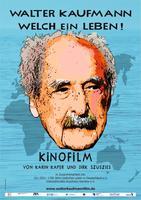 """Plakatmotiv """"Walter Kaufmann - Welch ein Leben!"""""""